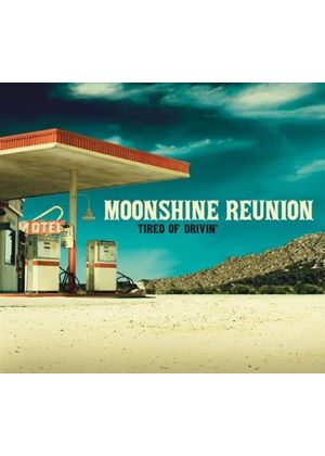 Moonshine Reunion - Tired of Driving (Music CD)