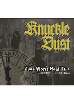 Knuckledust - Time Won't Heal This (Music CD)