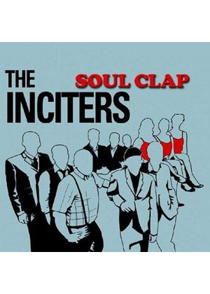 Inciters (The) - Soul Clap (Music CD)