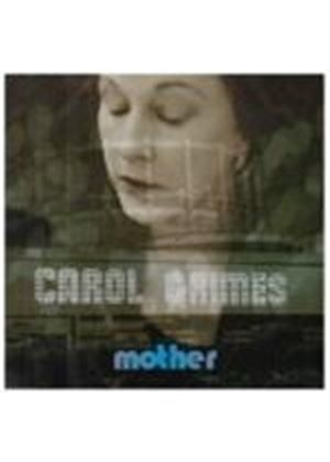 Carol Grimes - Mother