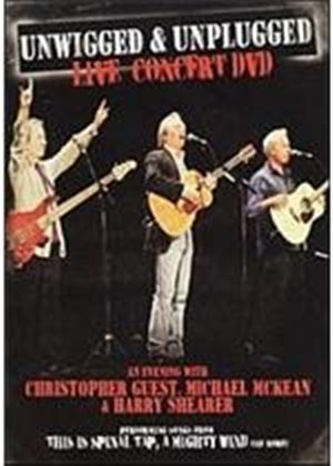 Unwigged And Unplugged - An Evening With Christopher Guest, Michael Mckean And Harry Shearer