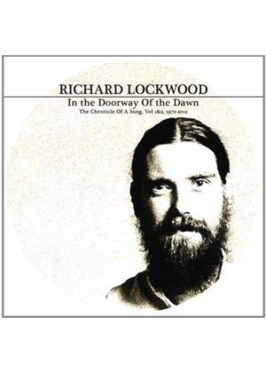 Richard Lockwood - In the Doorway of the Dawn (The Chronicle of a Song, Vol. 1 & 2, 1972-2012) (Music CD)