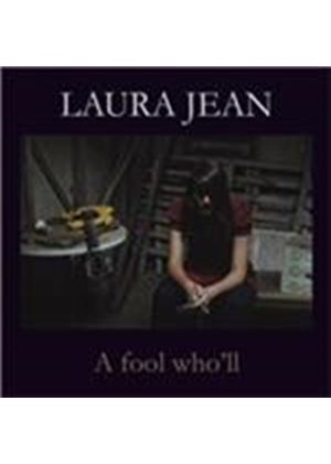 Laura Jean - Fool Who'll (Music CD)