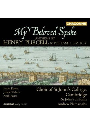 My Beloved Spake: Anthems by Purcell & Humfrey (Music CD)