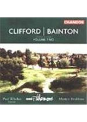 Bainton; Clifford: Orchestral Works Vol 2