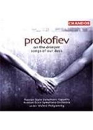Prokofiev: On the Dneiper; Songs of Our Days