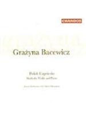 Bacewicz: Works for Violin and Piano
