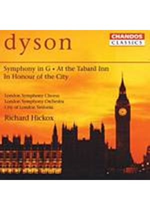 George Dyson - Symphony In G/The Tabard Inn/In Honour Of The City (Hickox) (Music CD)