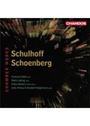 Schoenberg; Schulhoff: Chamber Works (Music CD)