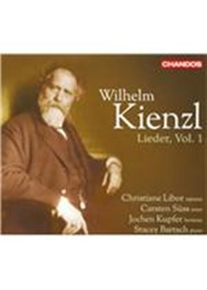 Wilhelm Kienzl: Lieder, Vol. 1 (Music CD)
