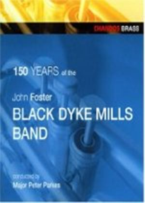 Black Dyke Mills Band - 150 Years Of Black Dyke (Music CD)