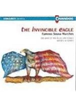 Invincible Eagle: Famous Sousa Marches
