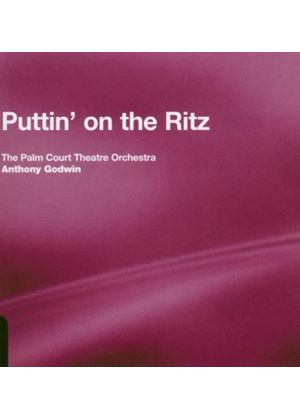 Palm Court Theatre Orchestra (The) - Puttin' On The Ritz