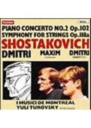 Dmitri Shostakovich - Piano Concerto No. 2 Op.102/Symphony For Strings(Maxim) (Music CD)
