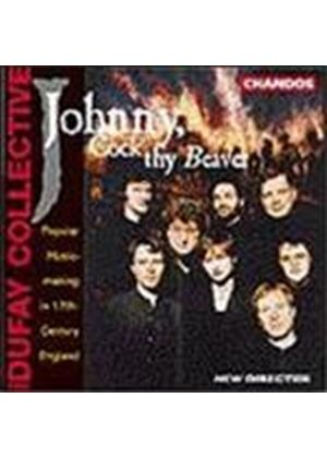 Johnny, Cock thy Beaver: Popular 17th-Cent English music