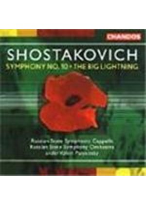 Shostakovich: Sym No. 10; The Big Lightning