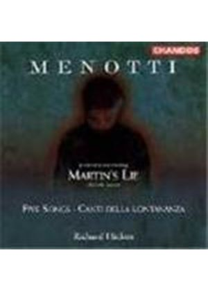 Menotti: Martin's Lie & Songs