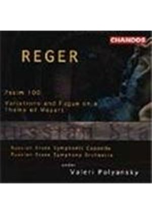 Reger: Psalm 100, Op 106; Variations on a Theme of Mozart