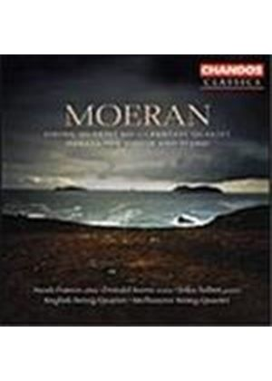 Moeran: String Quartet No 1; Fantasy Quartet; Violin Sonata