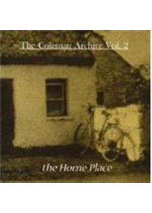 Various Artists - Coleman Archive Vol.2, The (The Home Place)