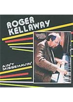 Roger Kellaway - Aint' Misbehavin' (Music CD)