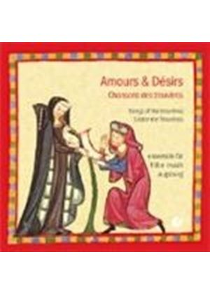 Amours & Desirs: Songs of the Trouveres (Music CD)