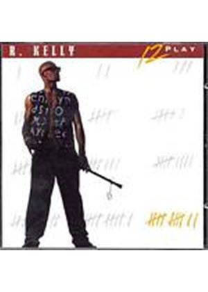 R. Kelly - 12 Play (Music CD)