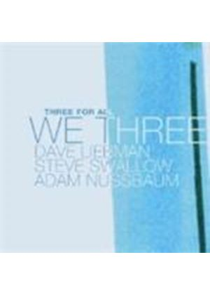 Dave Liebman & Steve Swallow/Adam Nussbaum - We Three - Three For All