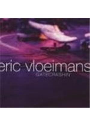 Eric Vloeimans - Gatecrashin (Music CD)