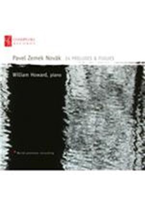 Pavel Zemek Novak: 24 Preludes & Fugues (Music CD)
