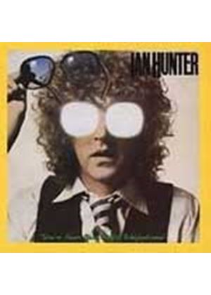 Ian Hunter - You're Never Alone With A Schizophrenic (30th Anniversary Edition) (Music CD)