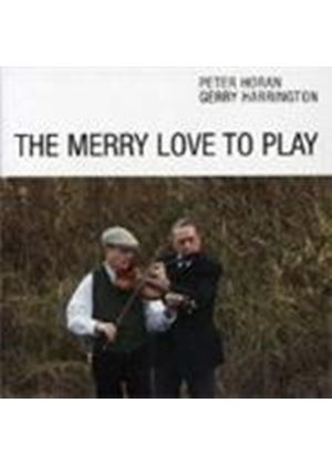PETER HORAN - MERRY LOVE TO PLAY