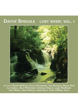 Daíthí Sproule - Lost River, Vol. 1 (Music CD)
