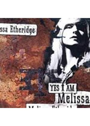 Melissa Etheridge - Yes I Am (Music CD)