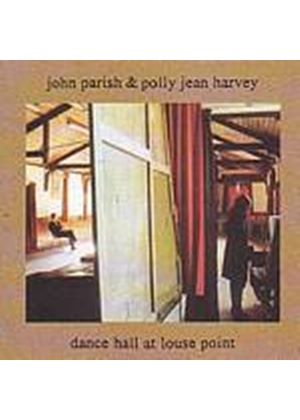 John Parish/Polly Jean Harvey - Dance Hall At Louse Point (Music CD)