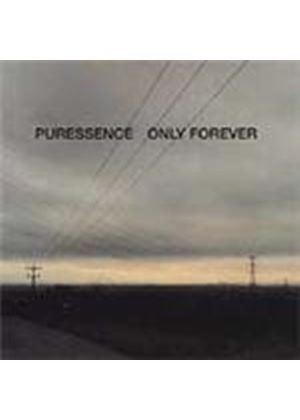 Puressence - Only Forever (Music CD)
