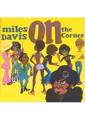 Miles Davis - On The Corner [Remastered]