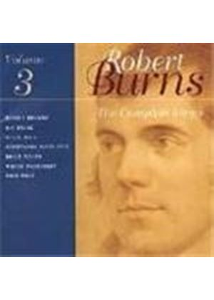 Robert Burns - Complete Songs Of Robert Burns Vol.3, The