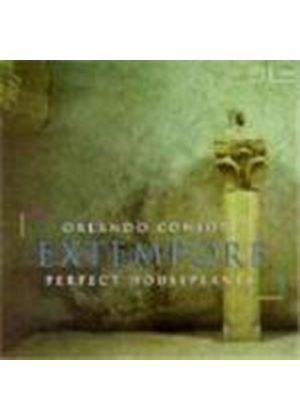 Orlando Consort & Perfect Houseplants - Extempore