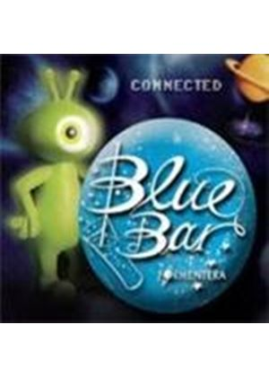 Various Artists - Blue Bar Formentera - Connected (Music CD)
