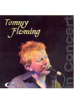 TOMMY FLEMING - In Concert