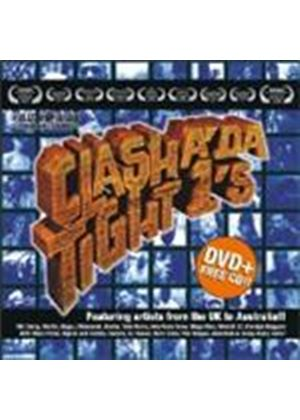 Various Artists - Clash A Da Tight 1s (+DVD)