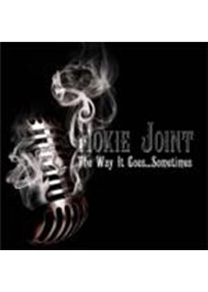 Hokie Joint - Way It Goes... Sometimes, The (Music CD)