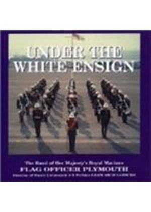 Band Of Her Majesty's Royal Marines - Under The White Ensign
