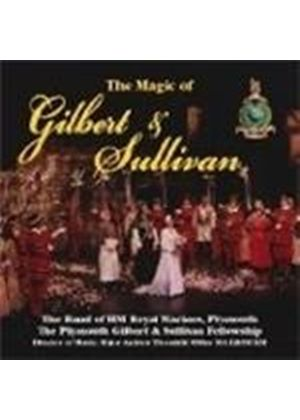 Band Of Her Majesty's Royal Marines - Magic Of Gilbert And Sullivan, The (Music CD)