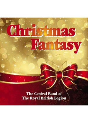 Central Band of the Royal British Legion - Christmas Fantasy (Music CD)