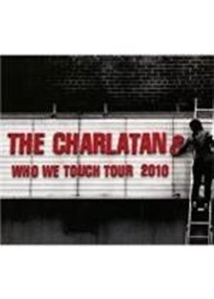 Charlatans (The) - Who We Touch Tour (Brixton Academy/Live) (Music CD)