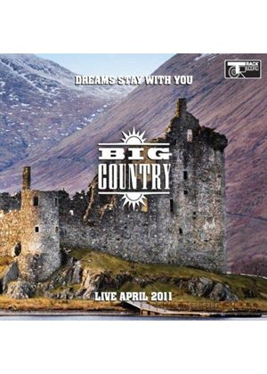 Big Country - Dreams Stay with You Tour (Live in Edinburgh) (Music CD)