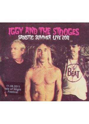 Stooges (The) - Sadistic Summer (Live at the Isle of Wight Festival 2011) (Music CD)