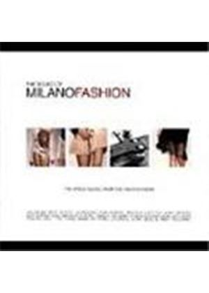 Various Artists - Sound Of Milano Fashion Vol.1, The (The Finest Music From The Fashion Show)